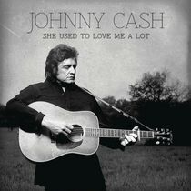 Johnny Cash - She Used To Love Me A Lot (7-Inch Vinyl)