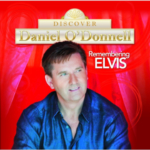 Daniel O'Donnell - Remembering Elvis