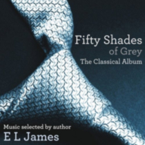 Various Artists - Fifty Shades Of Grey: The Classical Album