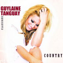 Guylaine Tanguay - Classique Country