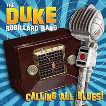 The Duke Robillard Band - Calling All Blues (Vinyl)