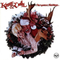 Kenny Rogers & Dolly Parton - Once Upon A Christmas