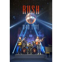 Rush - R40: Live (Music Blu-ray)