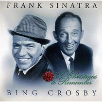 Frank Sinatra & Bing Crosby - A Christmas To Remember