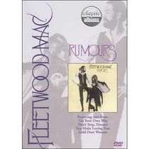 Fleetwood Mac - Classic Albums: Rumours (Music DVD)