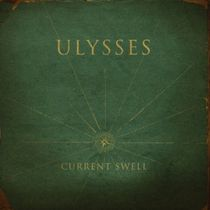 Current Swell - Ulysses (Vinyl)