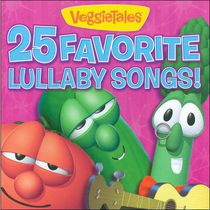 VeggieTales - 25 Favorite Lullaby Songs