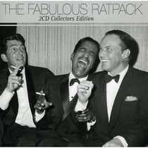 Frank Sinatra, Dean Martin, Sammy Davis Jr. - The Fabulous Rat Pack