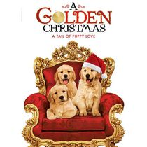 A Golden Christmas: A Tail Of Puppy Love