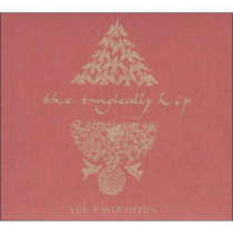 The Tragically Hip - Yer Favourites (2CD)
