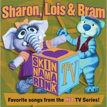 Sharon Lois & Bram - Skinnamarink: Favorite Songs From The Hit TV Series
