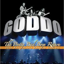 Goddo - The Pretty Bad Boys Return (35th Anniversary Reunion Concert) (CD + DVD)