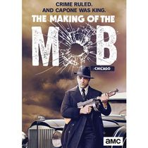 Making Of The Mob : Chicago