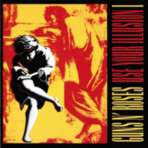 Guns N Roses - Use Your Illusion: I