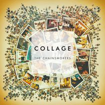 The Chainsmokers -Collage (EP)