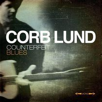 Corb Lund - Counterfit Blues (Vinyl)