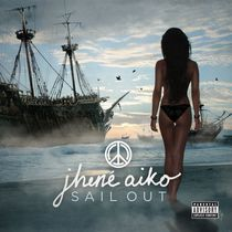 Jhene Aiko - Sail Out (Explicit)