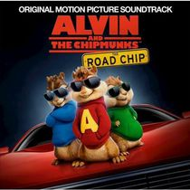 Various Artists - Alvin & The Chipmunks: The Road Chip Soundtrack