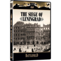 The War File: The Siege Of Leningrad