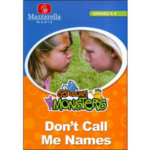 Get Along Monsters: Don't Call Me Names