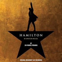 Original Broadway Cast - Hamilton: An American Musical (Bande Originale)