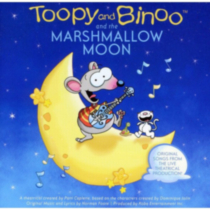 Toopy And Binoo - Toopy And Binoo And The Marshmallow Moon