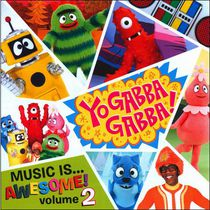 Yo Gabba Gabba! - Music IS Awesome Volume 2