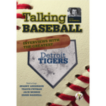 Talking Baseball With Ed Randall: Detroit Tigers Vol. 1