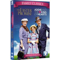 Family Classics: The Easter Promise / Addie And The King Of Hearts