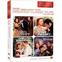 TCM Greatest Classic Films: Literary Romance - Little Women / Pride And Prejudice / Madame Bovary / Anna Karenina