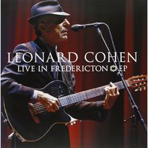 Leonard Cohen - Live In Fredericton