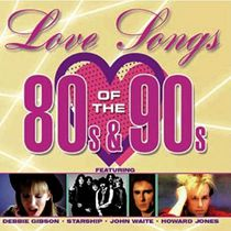 Various Artists - Love Songs Of The 80s & 90s (2CD)