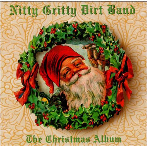 Nitty Gritty Dirt Band - The Christmas Album | Walmart Canada