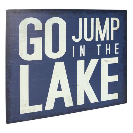 Panneau métallique sentiment Canadiana à imprimé « Go Jump In The Lake » - image 2 de 4