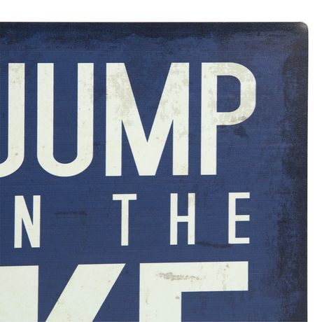 Panneau métallique sentiment Canadiana à imprimé « Go Jump In The Lake » - image 3 de 4