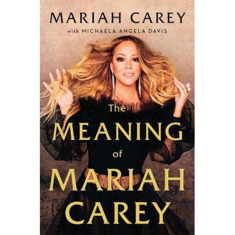 <em>The Meaning of Mariah Carey</em>