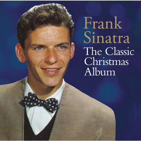 Frank Sinatra - The Classic Christmas Album | Walmart Canada