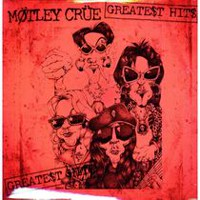 Motley Crue - Greate$t Hit$ (2009) (2 Vinyl LPs)