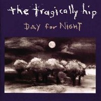 The Tragically Hip - Day For Night (2 Vinyl Lps)