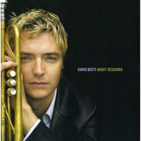 Chris Botti - Night Sessions