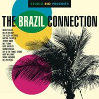 Various Artists - Studio Rio Presents: The Brazil Connection