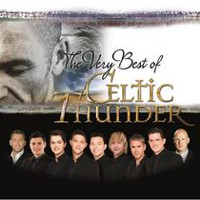 Celtic Thunder - The Very Best Of Celtic Thunder