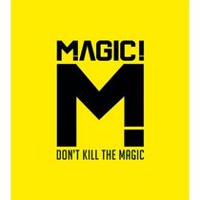 Magic - Don't Kill The Magic