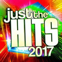 Various Artists - Just The Hits 2017