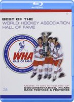 Best Of The World Hockey Association Hall Of Fame (Blu-ray)