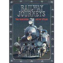 Railway Journeys: The Vanishing Age Of Steam (Collector's Tin)
