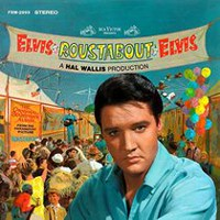 Elvis Presley - Roustabout (Limited Anniversary Edition)