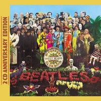 The Beatles - Sgt. Pepper's Lonely Hearts Club Band (50th Anniversary Edition 2 CD)