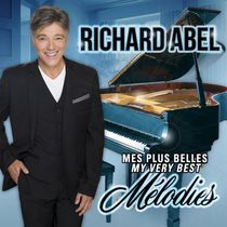 Richard Abel - Mes plus belles Mélodies