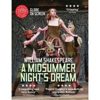 A Midsummer Night's Dream: Shakespeare's Globe Theatre On Screen